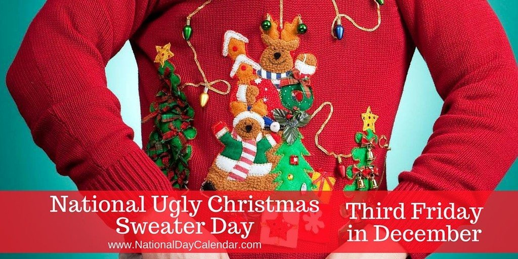 December 16 NATIONAL UGLY CHRISTMAS SWEATER DAY FREE