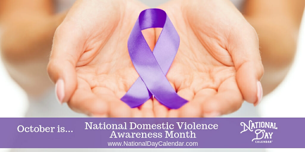 National Domestic Violence Awareness Month - October