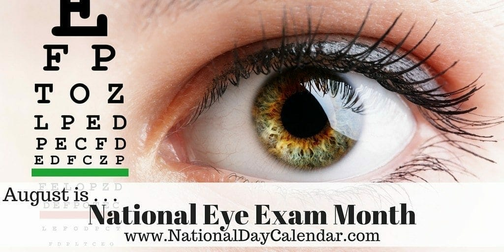 National Eye Exam Month - August