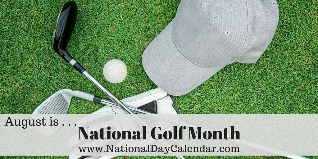 National Golf Month - August