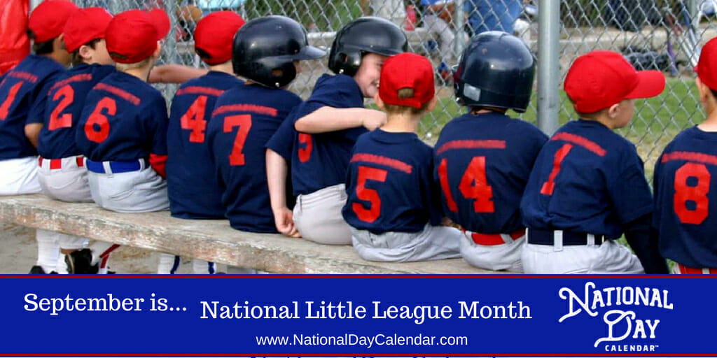 National Little League Month - September