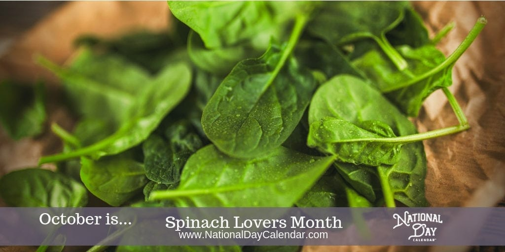 Spinach Lovers Month - October