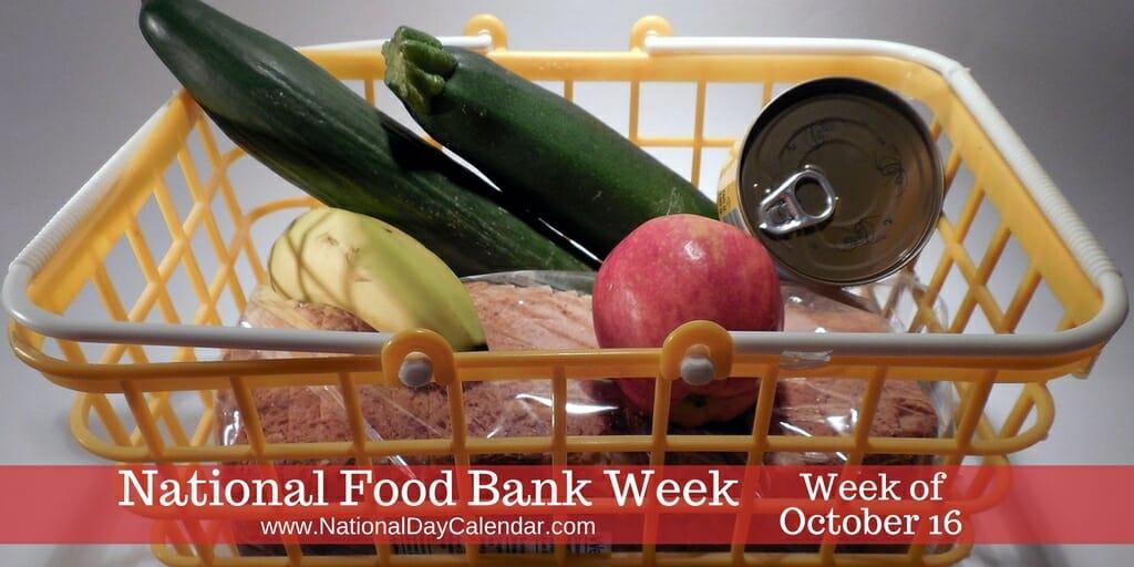 National Food Bank Week - Week of October 16