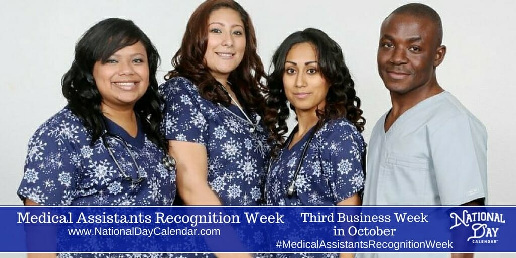 2020 Calendar Of Healthcare Recognition Days MEDICAL ASSISTANTS RECOGNITION DAY   Wednesday of Third Full Week