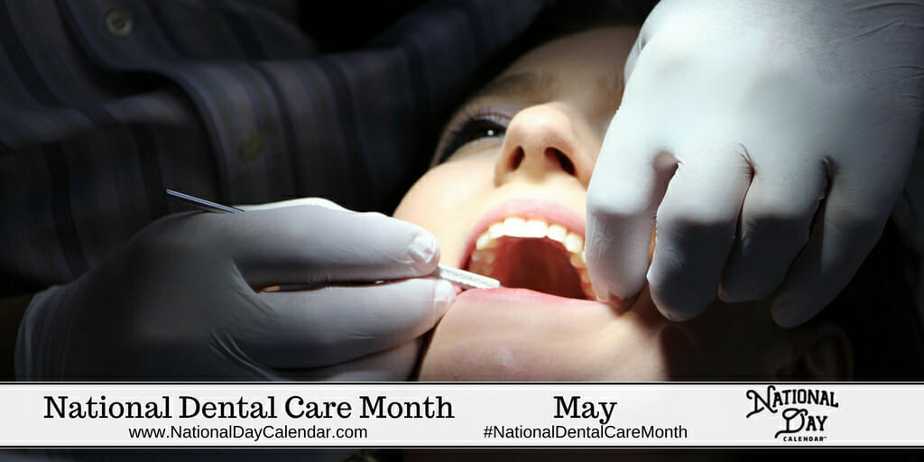 National Dental Care Month - May