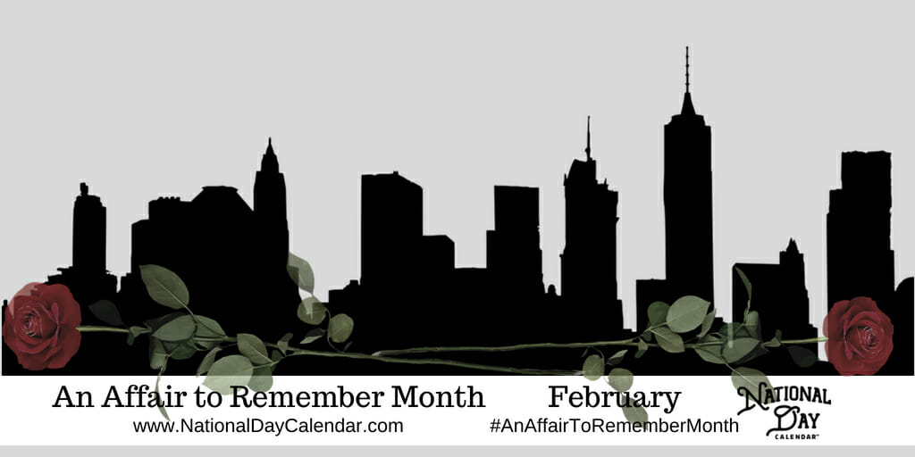 AN AFFAIR TO REMEMBER MONTH