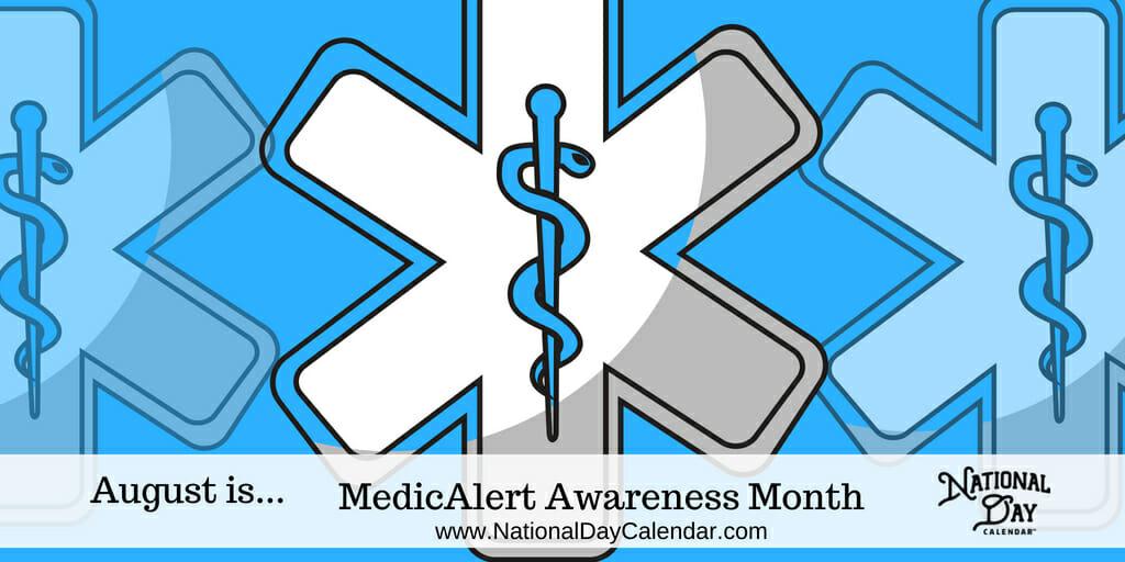 MedicAlert Awareness Month - August