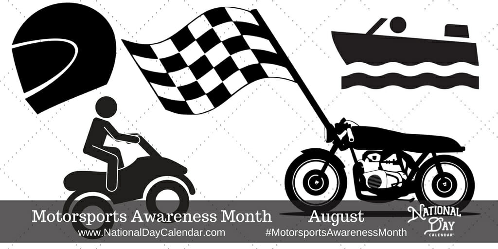 Motorsports Awareness Month - August