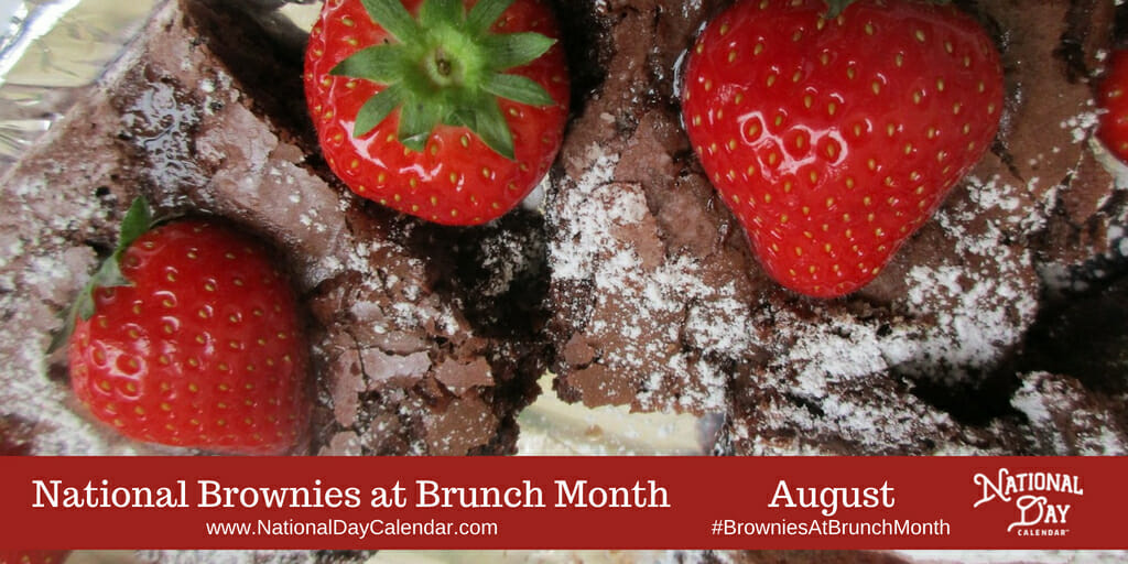 National Brownies at Brunch Month - August