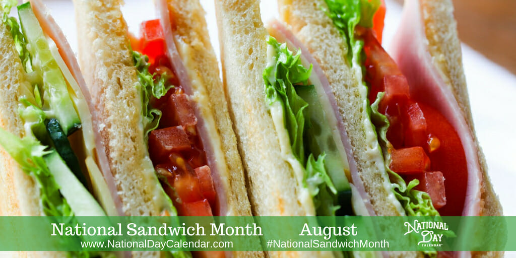 National Sandwich Month - August