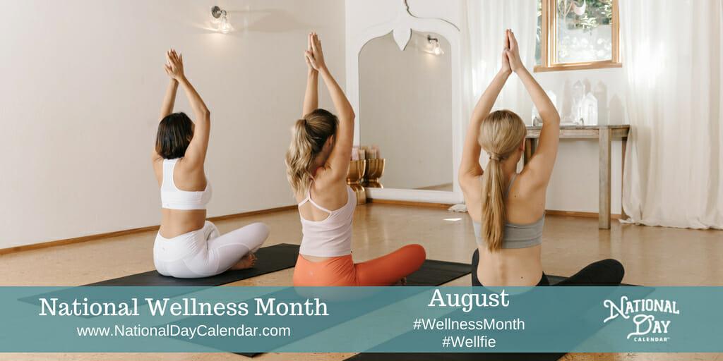 National Wellness Month - August