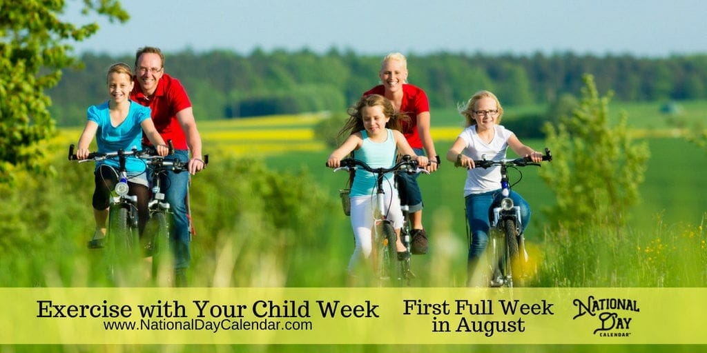 Exercise with Your Child Week - Second Week in August