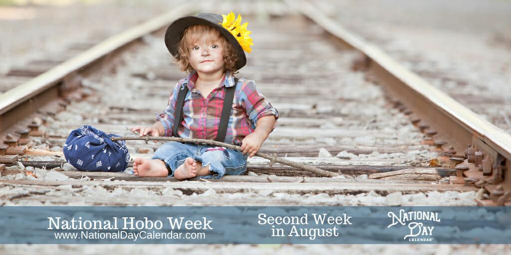 National Hobo Week - Second Week in August