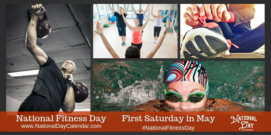 National Fitness Day - First Saturday in May