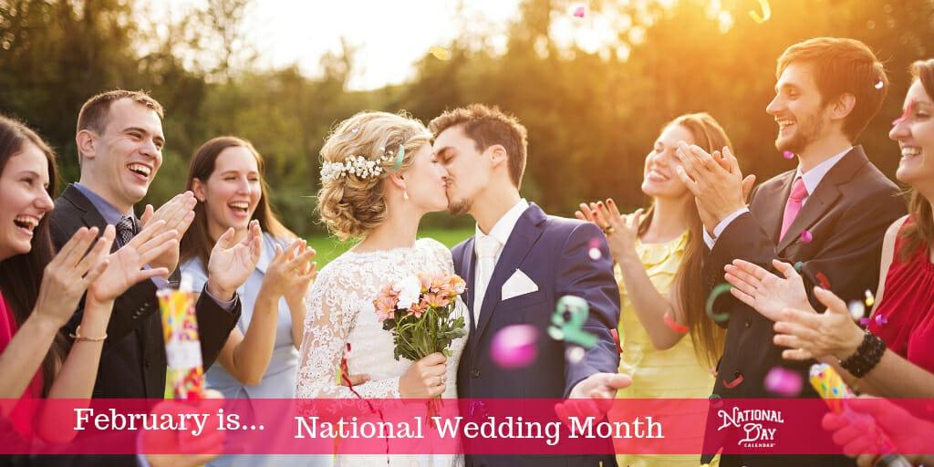 February - National Wedding Month