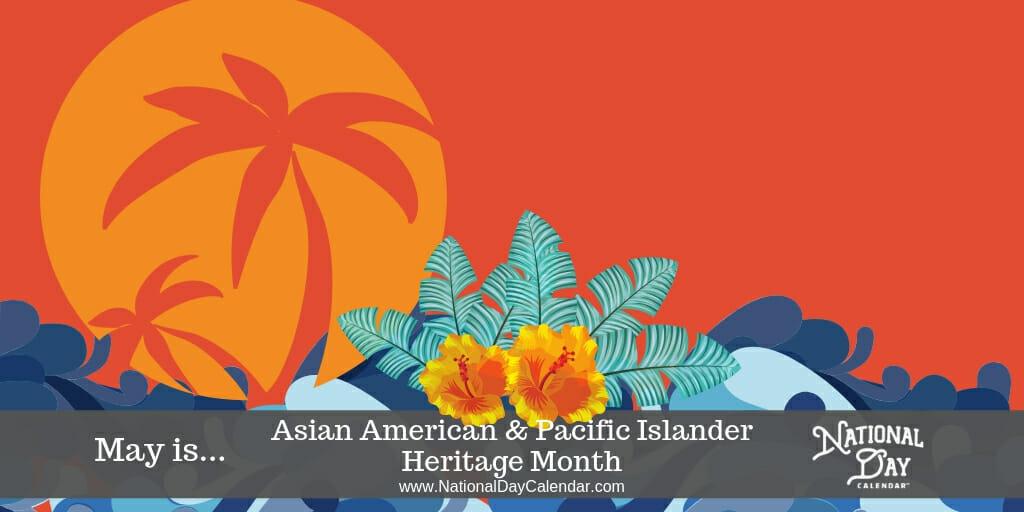 Asian American & Pacific Islander - May