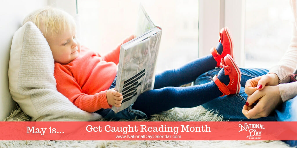 Get Caught Reading Month - May