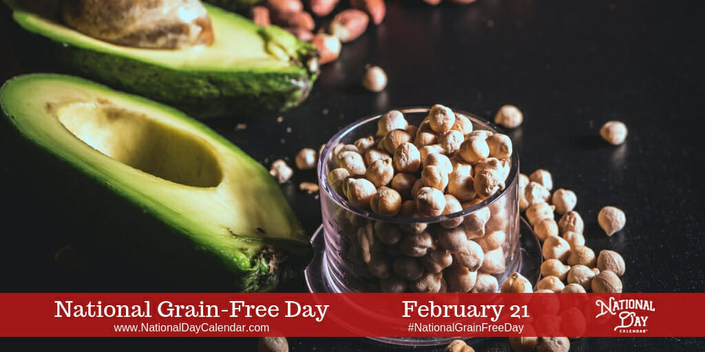 February 2019 Calendar Free Food February 21, 2019   NATIONAL GRAIN FREE DAY   NATIONAL STICKY BUN