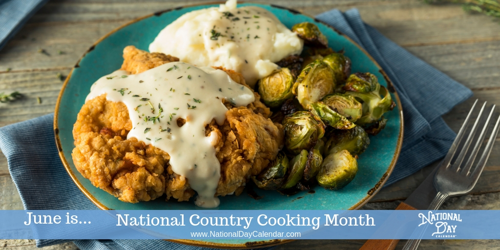 National Country Cooking Month - June