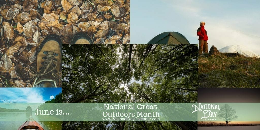 National Great Outdoors Month - June