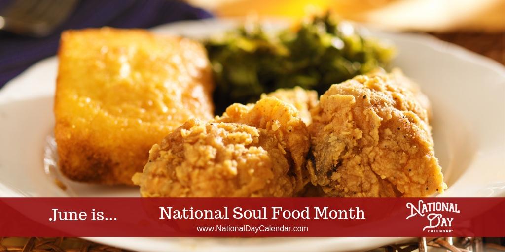 National Soul Food Month - June