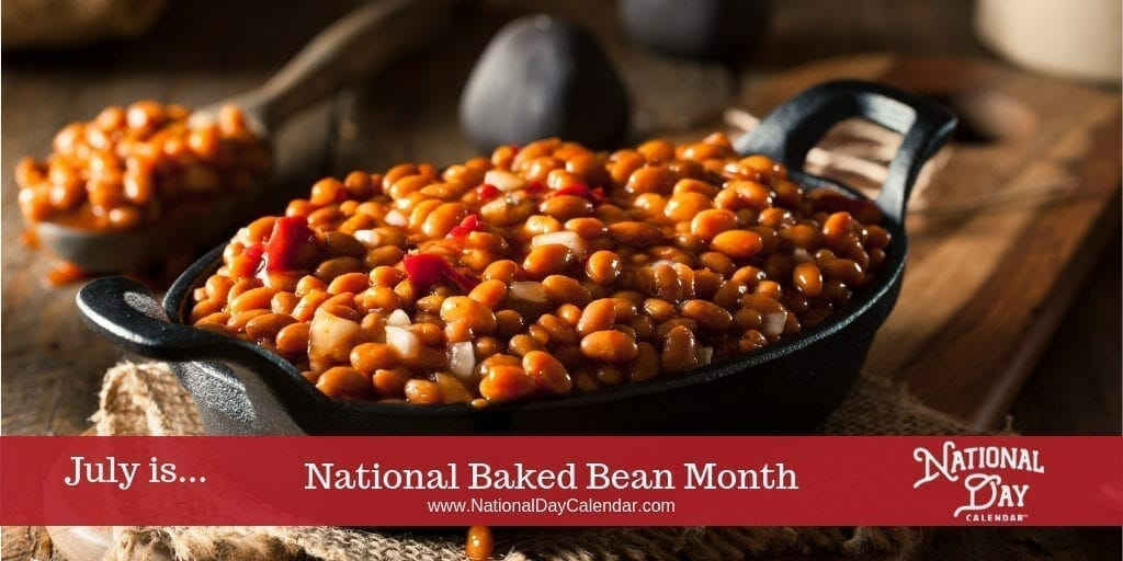 National Baked Bean Month - July