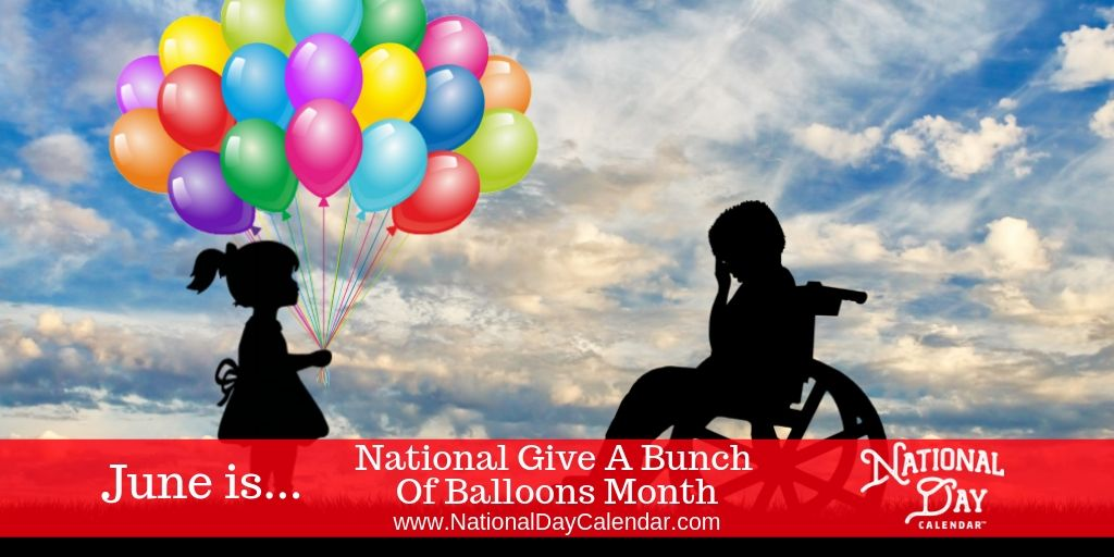 National Give A Bunch of Balloons Month - June (1)