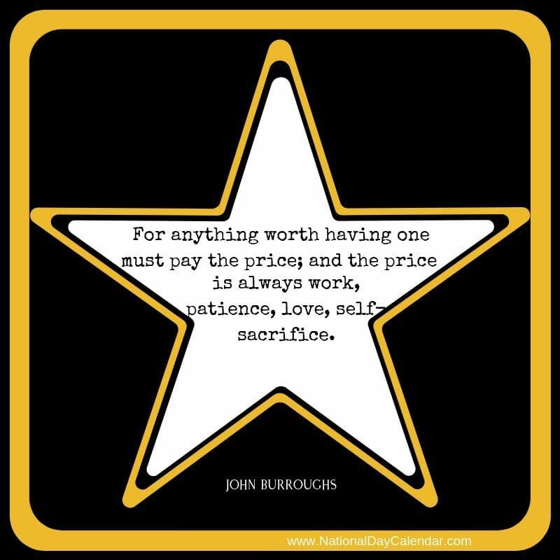 Anything worth having - John Burroughs