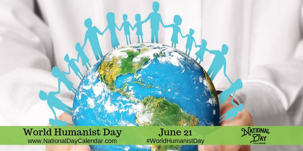 World Humanist Day - June 21