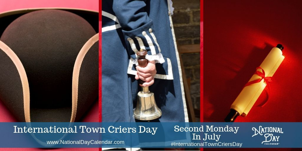 International Town Criers Day - Second Monday in July - tricorn hat, bell ringer, scroll