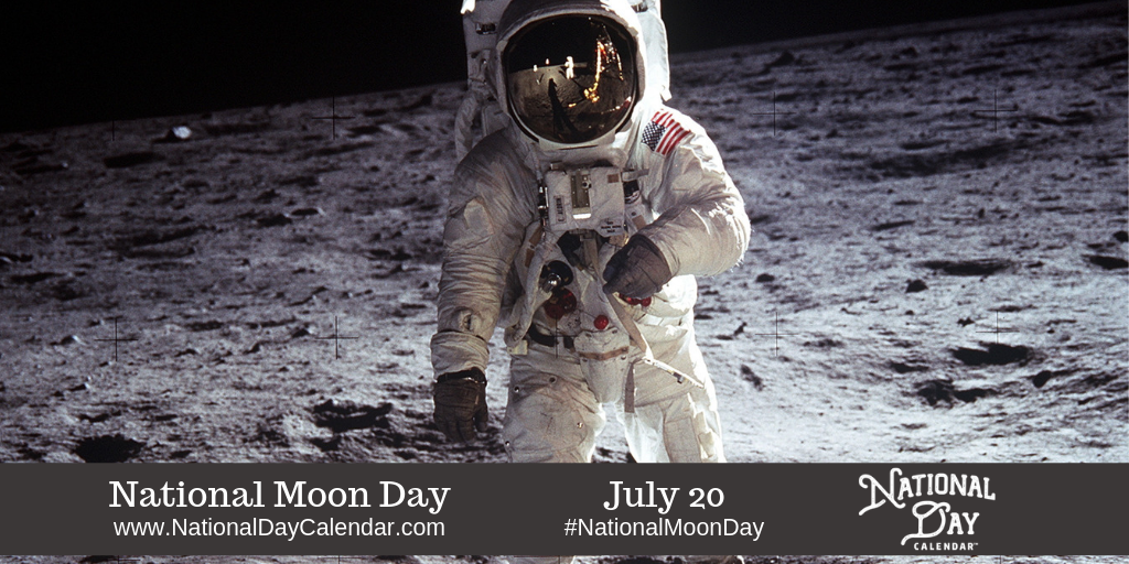 National Moon Day July 20 National Day Calendar