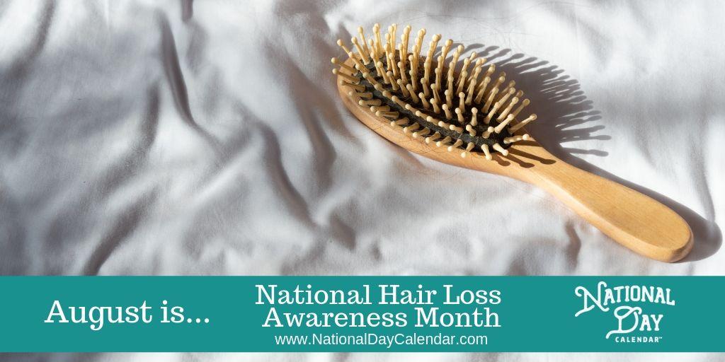 National Hair Loss Awareness Month - August
