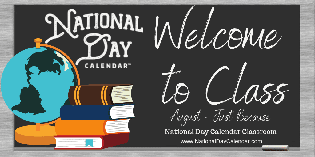 National Day Calendar Classroom - August 2019 - Just Because