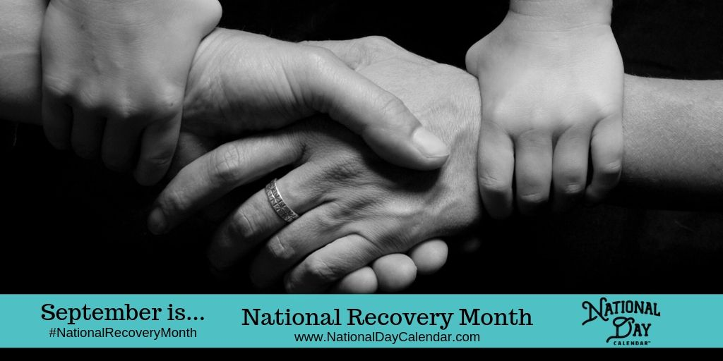 National Recovery Month - September - Black and white photo - two adult hands gripping - two children's hands holding adults' wrists