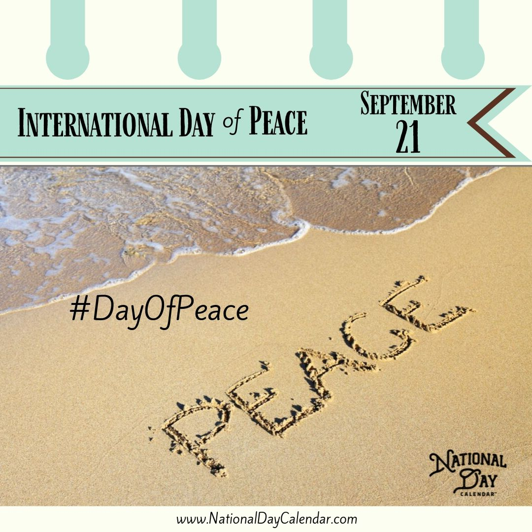 International Day of Peace - September 21