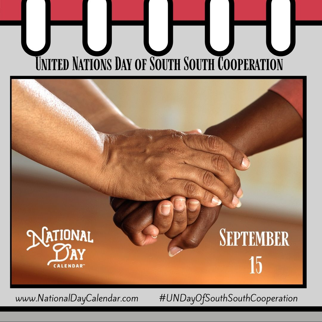 United Nations Day of South South Cooperation - September 15