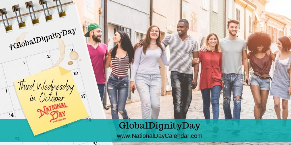Global Dignity Day - Third Wednesday in October