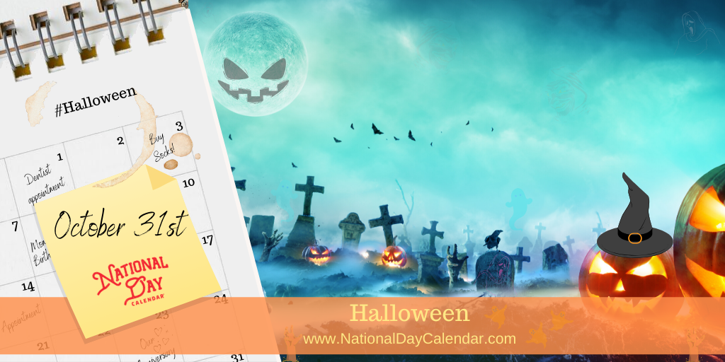 Halloween – October 31