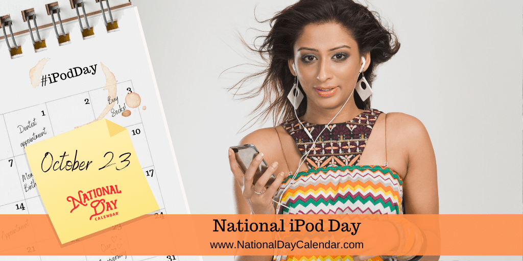 IPOD DAY – October 23