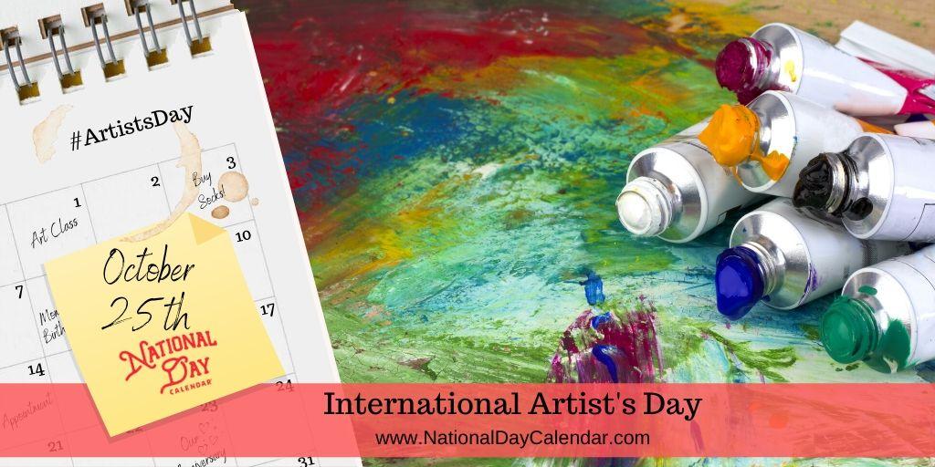 International Artist's Day - October 25