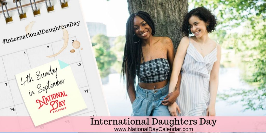 International Daughters Day - 4th Sunday in September