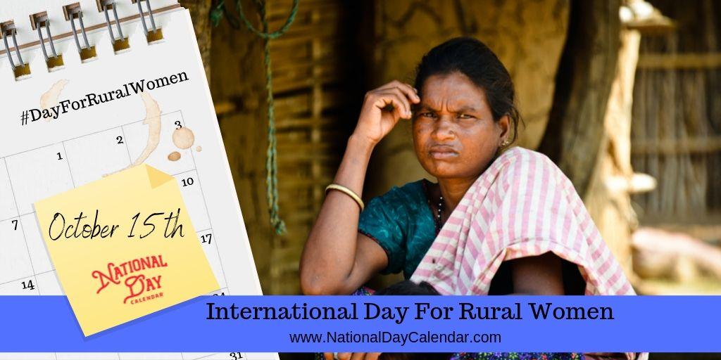 International Day for Rural Women - October 15