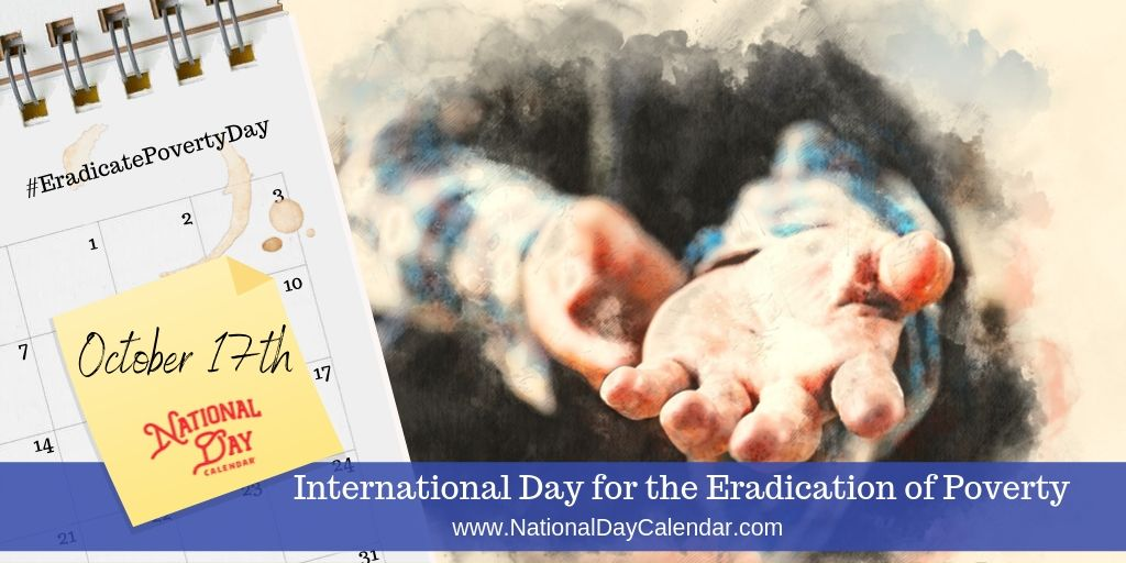 International Day for the Eradication of Poverty - October 17