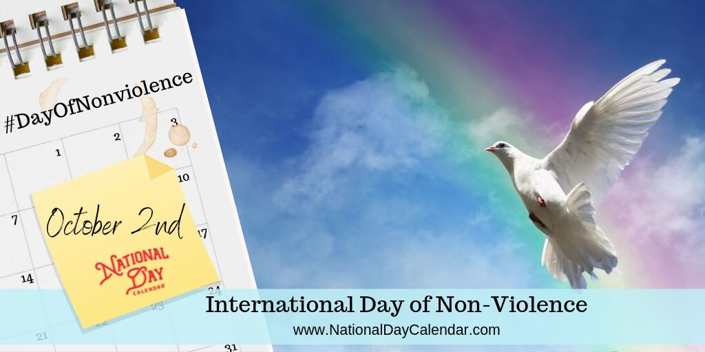 International Day of Non-Violence - October 2nd (1)