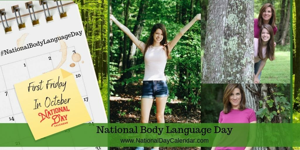 NATIONAL BODY LANGUAGE DAY – First Friday in October