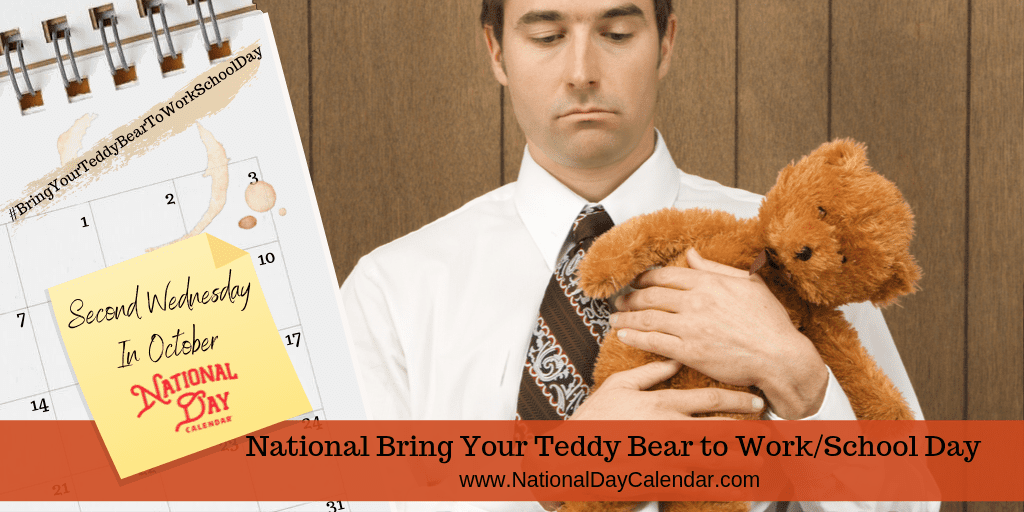 National Bring Your Teddy Bear to Work School Day