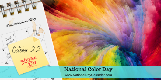 NATIONAL COLOR DAY – October 22