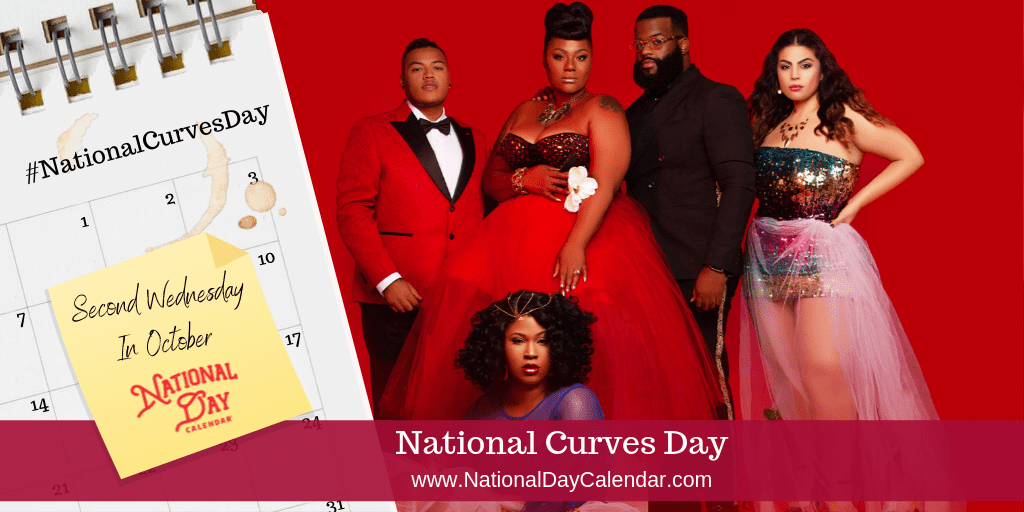 NATIONAL CURVES DAY- Second Wednesday in October