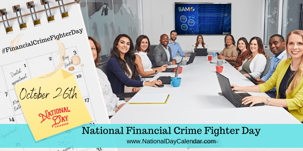 NATIONAL FINANCIAL CRIME FIGHTER DAY – October 26