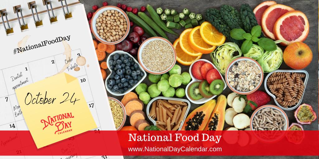 National Food Day October 24 National Day Calendar